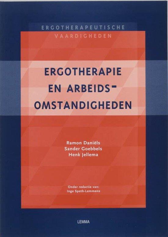 Ergotherapie en arbeidsomstandigheden iv advisering werkboek - R. Daniels | Fthsonline.com