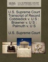 U.S. Supreme Court Transcript of Record Cobbledick V. U S