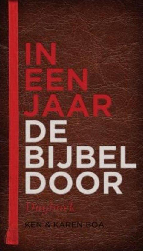 In Een Jaar De Bijbel Door - Ken Boa | Readingchampions.org.uk
