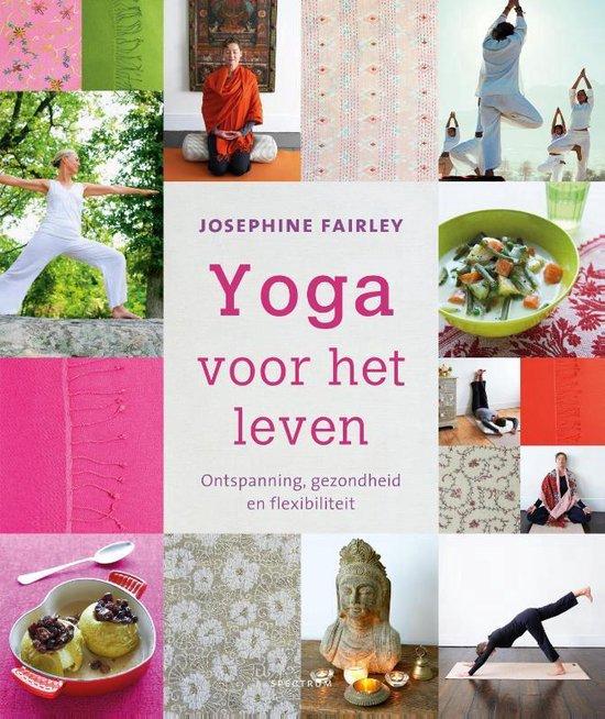 Yoga voor het leven - Josephine Fairley |
