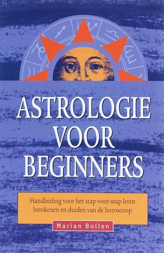 Astrologie voor beginners - M. Bollen | Fthsonline.com