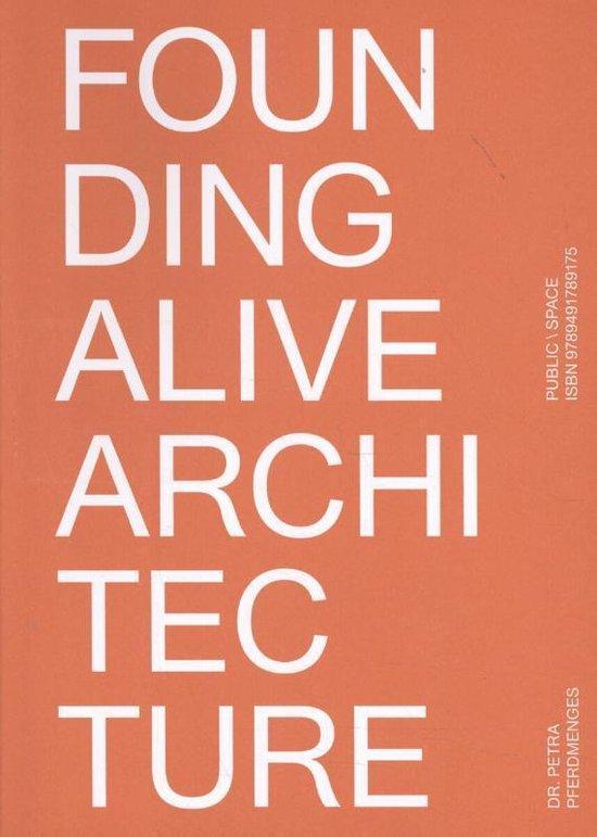 Founding Alive Architecture - Petra Pferdmenges pdf epub