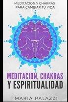 Meditacion, Chakras Y Espiritualidad
