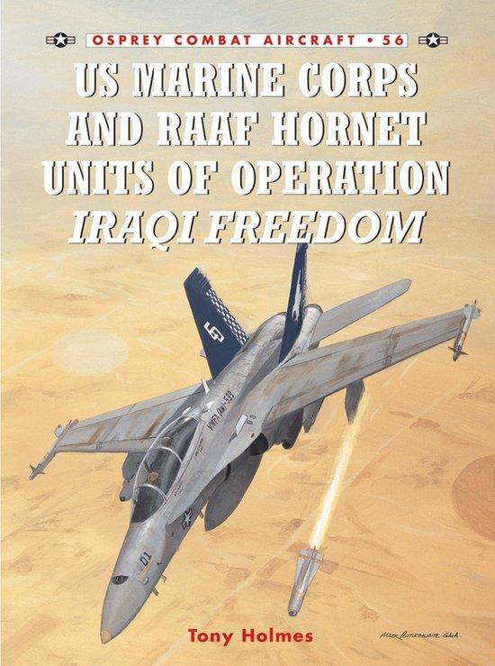 Boek cover US Marine Corps and RAAF Hornet Units of Operation Iraqi Freedom van Tony Holmes (Onbekend)