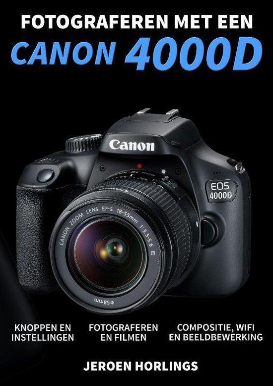 Fotograferen met een Canon 4000D - Jeroen Horlings  