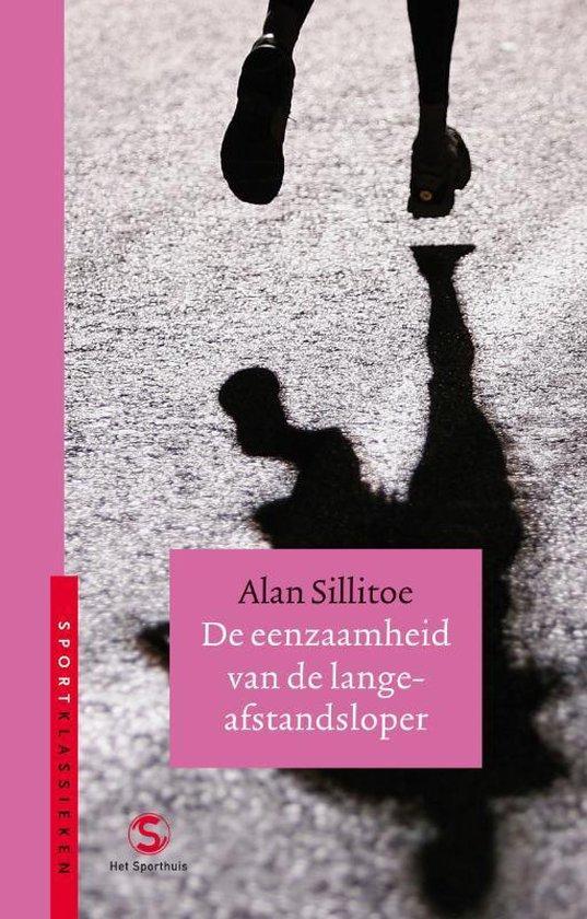 De Eenzaamheid Van De Langeafstandsloper - Alan Sillitoe  