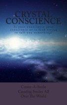 Crystal Conscience