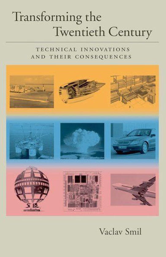 Transforming the Twentieth Century:Technical Innovations and Their Consequences