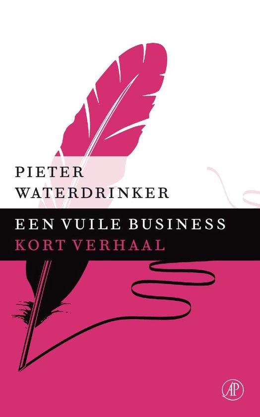 Een vuile business - Pieter Waterdrinker |