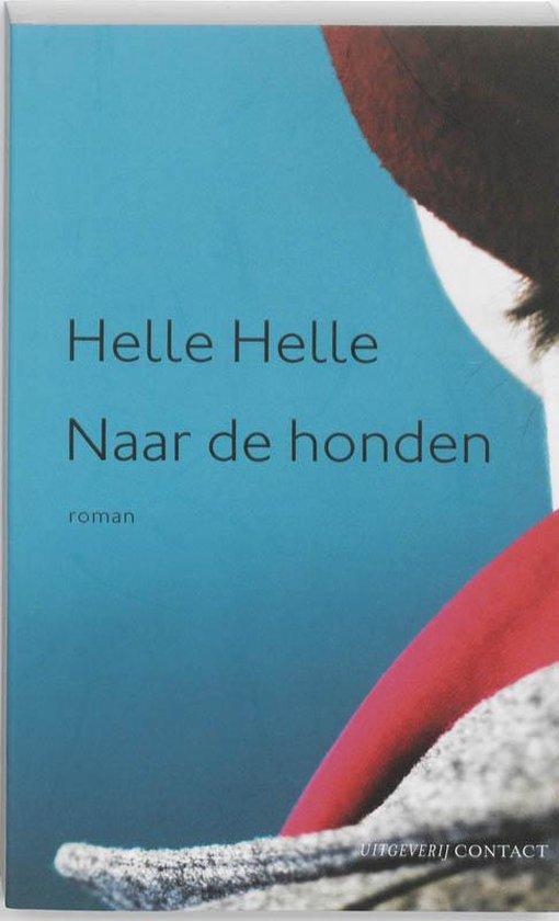 Naar De Honden - Helle Helle | Readingchampions.org.uk