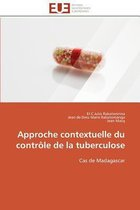 Approche Contextuelle Du Contr�le de la Tuberculose