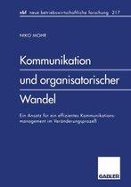 Kommunikation Und Organisatorischer Wandel