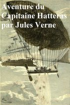 Aventures du Capitaine Hatteras(in the original French)