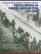 The United States Holocaust Memorial Museum Encyclopedia of Camps and Ghettos, 1933-1945, Volume II