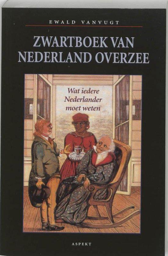 Zwartboek van Nederland Overzee - E. Vanvugt |
