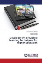Development of Mobile Learning Techniques for Higher Education