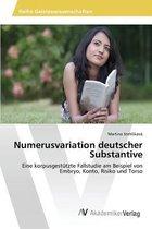 Numerusvariation Deutscher Substantive