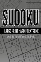 Sudoku Large Print Hard to Extreme 365 Days