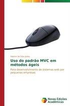 USO Do Padrao MVC Em Metodos Ageis