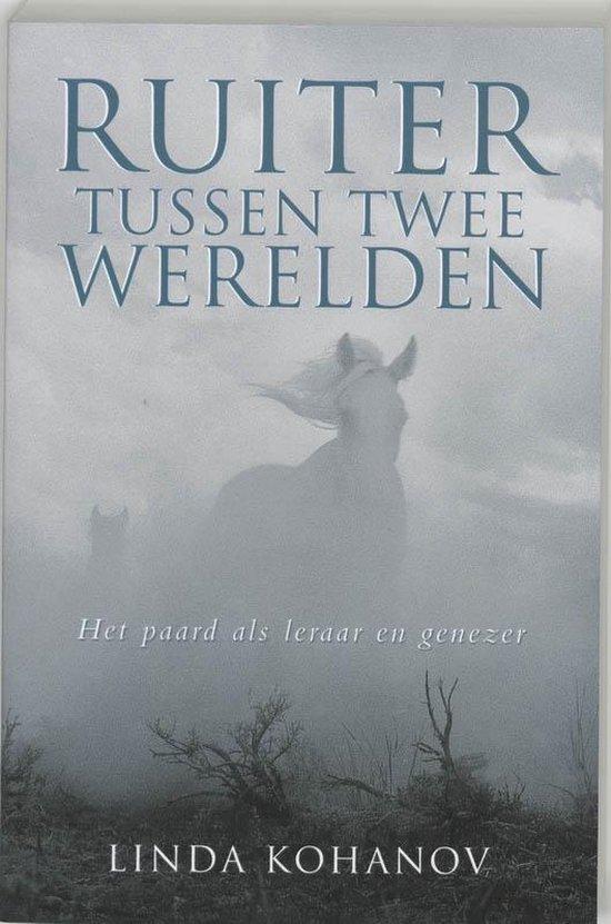 Boek cover Ruiter tussen twee werelden van Linda Kohanov (Paperback)