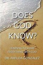 Boek cover Does God Know? van Dr Awilda Gonzalez