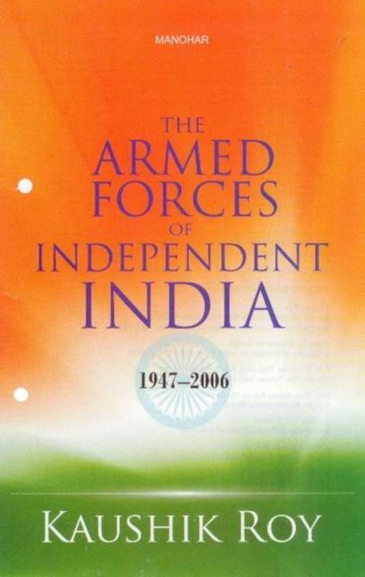 Boek cover The Armed Forces of Independent India van Dr. Kaushik Roy (Hardcover)