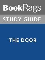 Summary & Study Guide: The Door