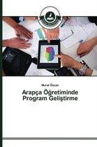 Arapca OEğretiminde Program Geliştirme