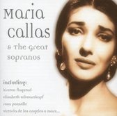 Maria Callas - And The Great Sopranos