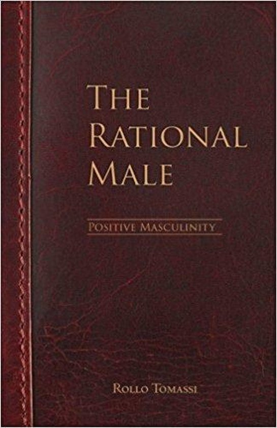 The Rational Male - Positive Masculinity