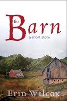 Omslag The Barn: A Short Story