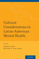 Cultural Considerations in Latino American Mental Health