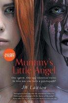 Mummy's Little Angel