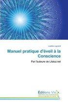 Manuel Pratique d'�veil � La Conscience