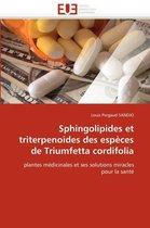 Sphingolipides Et Triterpenoides Des Esp�ces de Triumfetta Cordifolia