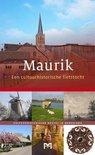 Maurik. Een cultuurhistorische fietstocht