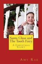 Santa Claus and the Tooth Fairy