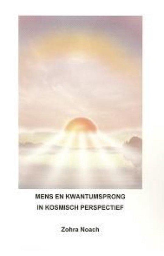 Mens En Kwantumsprong In Kosmisch Perspectief - Zohra Noach | Fthsonline.com
