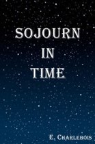Sojourn in Time