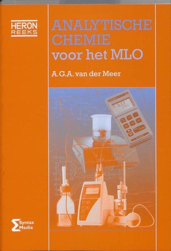 Heron-reeks - Analytische chemie voor het MLO - A.G.A. van der Meer |
