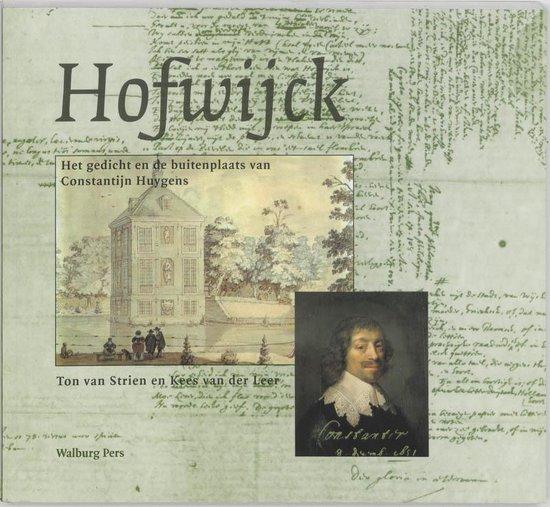 Hofwijck - Ton van Strien |