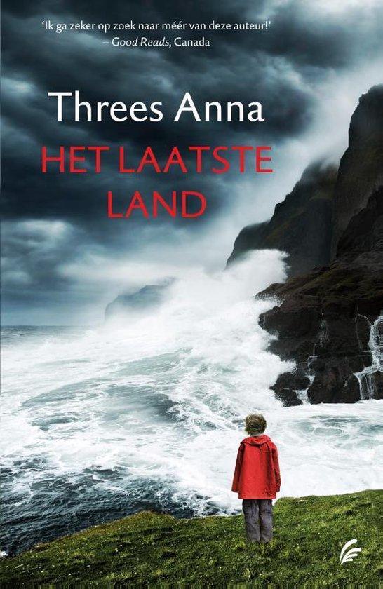 Het laatste land - Threes Anna |