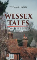 WESSEX TALES - Complete Series (Illustrated)