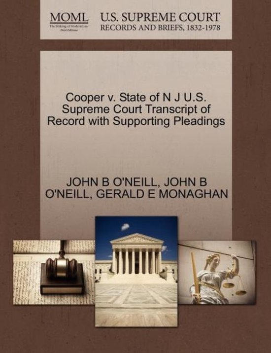 Boek cover Cooper V. State of N J U.S. Supreme Court Transcript of Record with Supporting Pleadings van John B ONeill (Paperback)