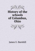 History of the Schools of Columbus, Ohio