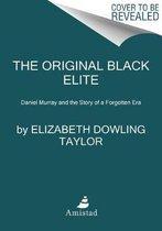 The Original Black Elite