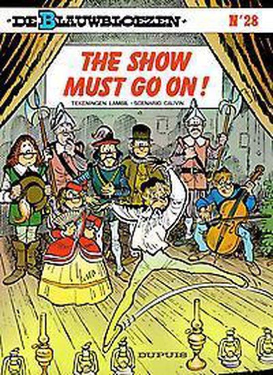 Blauwbloezen 28. the show must go on! - Willy Lambil pdf epub