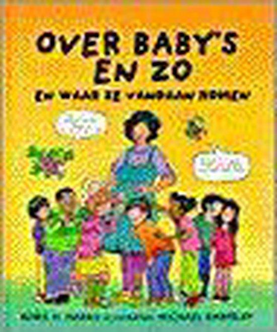 Boek cover Over BabyS En Zo van Robie H. Harris (Hardcover)