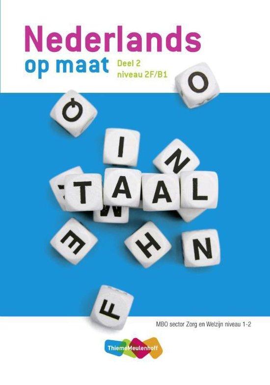 Nederlands op maat 2 MBO Zorg & Welzijn niveau 1+2 - Editekst   Fthsonline.com