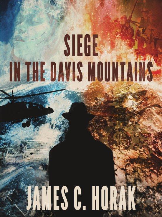 Siege in the Davis Mountains